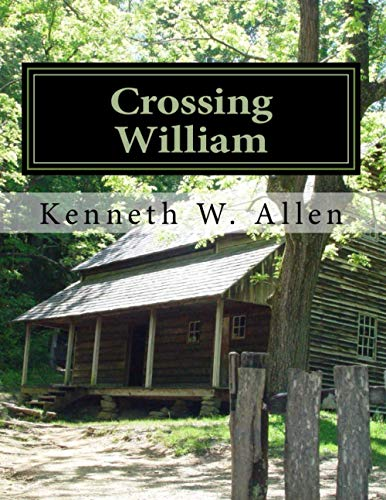 9781482614541: Crossing William: Crossing William