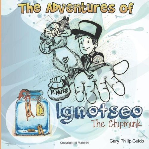 9781482615074: Adventures of Ignotseo The Chipmunk