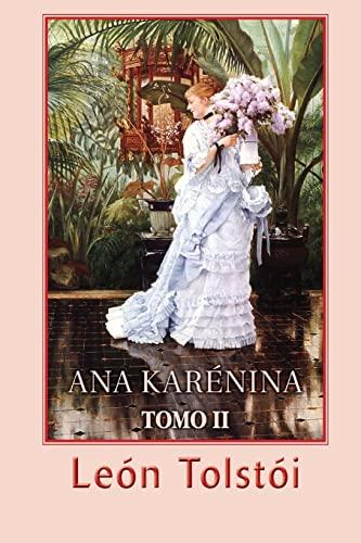 9781482615425: Ana Karénina (Tomo 2) (Spanish Edition)