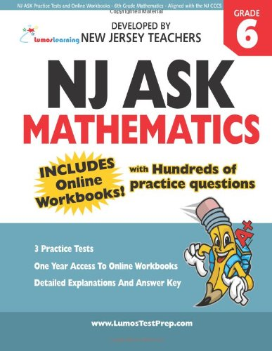 9781482616385: NJ ASK Practice Tests and Online Workbooks - 6th Grade Mathematics - Aligned with the NJ CCCS: Developed by Expert Teachers
