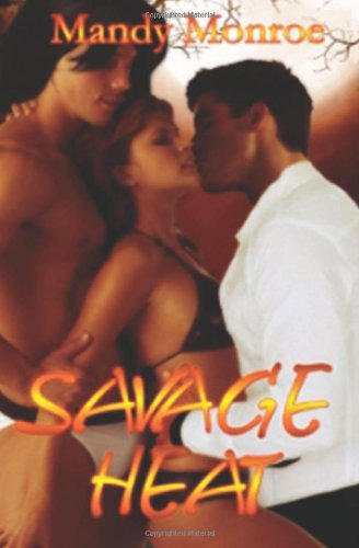 9781482619775: Savage Heat