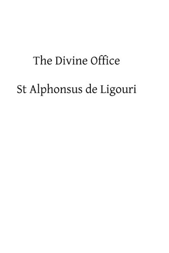 9781482620467: The Divine Office