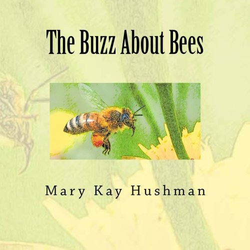 9781482620535: The Buzz About Bees