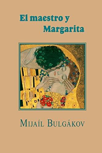 9781482625196: El maestro y Margarita (Spanish Edition)