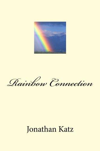 Rainbow Connection (1482625490) by Katz, Jonathan