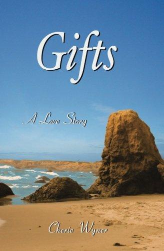 Gifts: Wyner, Cherie