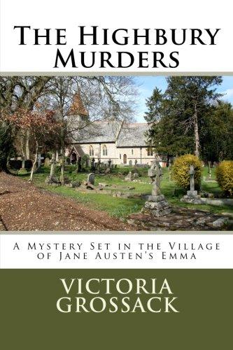 9781482627459: The Highbury Murders: A Mystery Set in the Village of Jane Austen's Emma