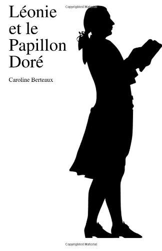 9781482630985: Leonie et le papillon dore (French Edition)