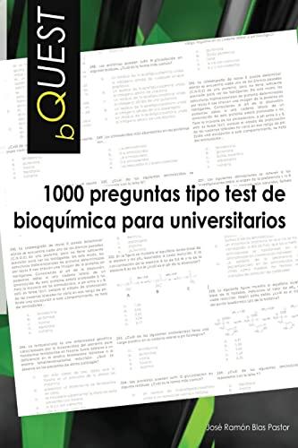 9781482633108: BQUEST: 1000 preguntas tipo test de bioquimica para universitarios (Spanish Edition)