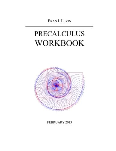 9781482633313: Precalculus workbook: Math workbook for students in grades 10 and/or 11