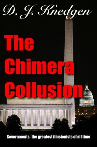9781482634754: The Chimera Collusion