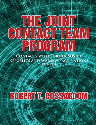 9781482635089: Joint Contact Team Program: Contacts with Former Soviet Republics and Warsaw Pact Nations 1992-1994