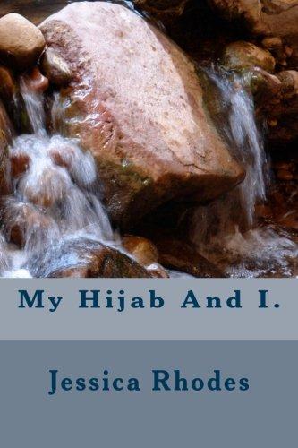 9781482635652: My Hijab And I.