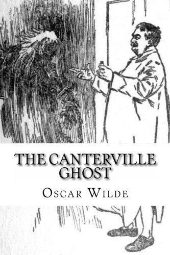 9781482635904: The Canterville Ghost: Illustrated