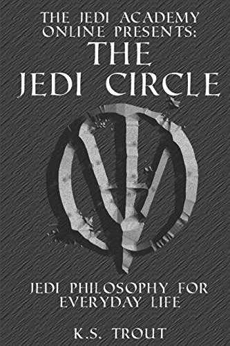 9781482637427: The Jedi Circle:: Jedi Philosophy for Everyday Life (The Jedi Academy Online Presents:)