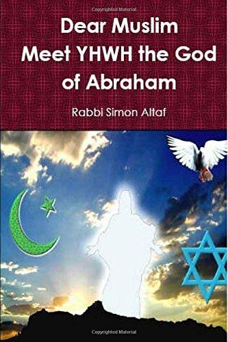 9781482638820: Dear Muslim ? Meet YHWH The God of Abraham