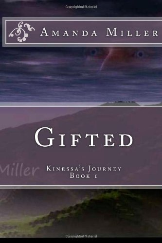 9781482639391: Gifted (Kinessa's Journey) (Volume 1)