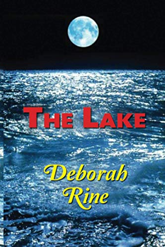 The Lake (Banner Bluff) (Volume 1): Deborah Rine