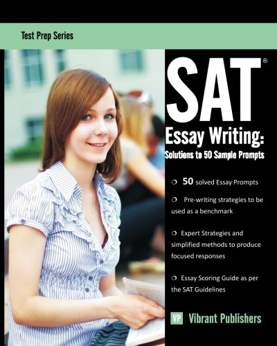 9781482646375: SAT Essay Writing: Solutions to 50 Sample Prompts (Test Prep Series) (Volume 1)