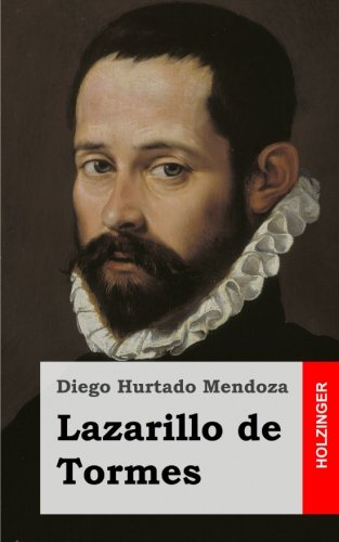 9781482646474: Lazarillo de Tormes (German Edition)