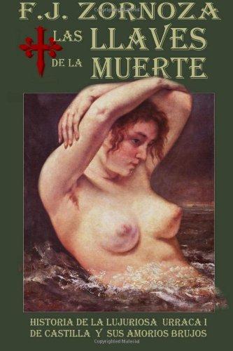9781482646832: Las Llaves de la Muerte (Spanish Edition)