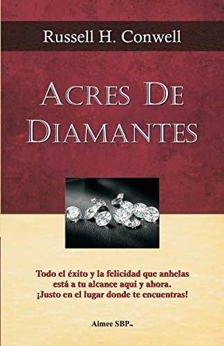 9781482647198: Acres de Diamantes: Conquista el exito aqui y ahora mismo