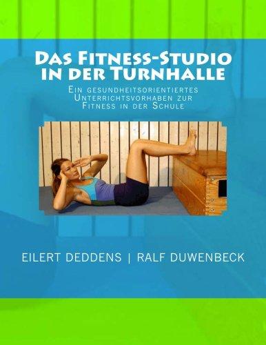 9781482647761: Das Fitness-Studio in der Turnhalle: Ein Unterrichtsvorhaben zur gesundheitsorientierten Fitness in der Schule