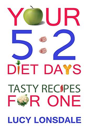 9781482648393: Your 5:2 Diet Days Tasty Recipes For One
