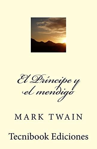9781482651089: El Principe y el mendigo (Spanish Edition)