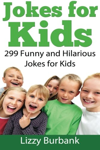 9781482652895: Jokes for Kids: 299 Funny and Hilarious Clean Jokes for Kids