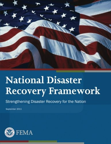 9781482653779: National Disaster Recovery Framework: Strengthening Disaster Recovery for the Nation