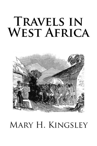 9781482654509: Travels in West Africa