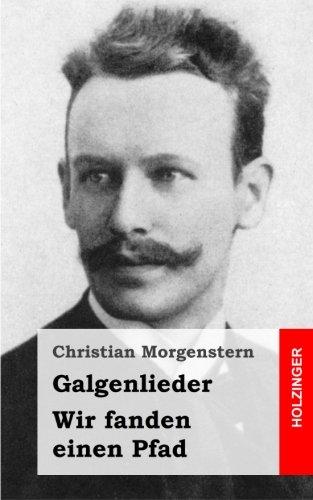 9781482655155: Galgenlieder / Wir fanden einen Pfad (German Edition)