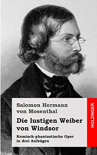 9781482655308: Die lustigen Weiber von Windsor: Komisch-phantastische Oper in drei Aufzügen (German Edition)