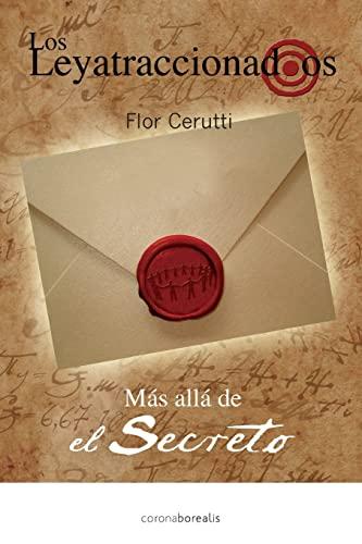 9781482655582: Los Leyatraccionados: Mas alla del Secreto (Spanish Edition)