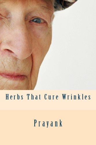 9781482655599: Herbs That Cure - Wrinkles