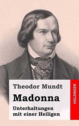 9781482655605: Madonna: Unterhaltungen mit einer Heiligen
