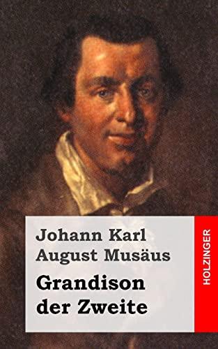 9781482655698: Grandison der Zweite: oder Geschichte des Herrn von N. in Briefen entworfen (German Edition)