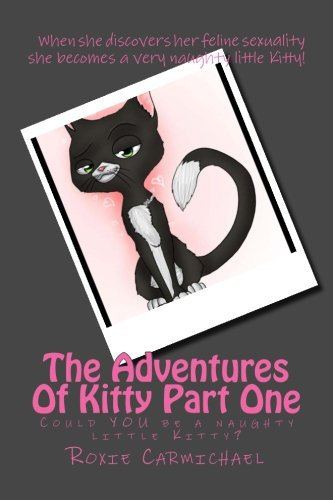 9781482656060: The Adventures Of Kitty Part One