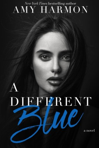 A Different Blue: Harmon, Amy