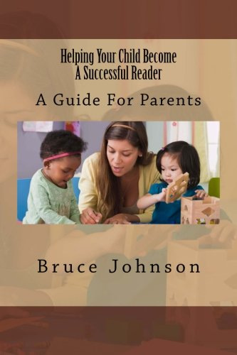 9781482659245: Helping Your Child Become a Successful Reader: A Guide for Parents