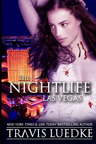 The Nightlife Las Vegas (Paperback): Travis Luedke