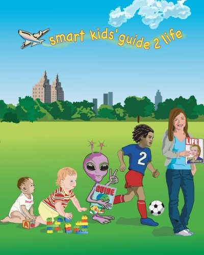 a Smart Kid's Guide 2 Life (Volume 2) (1482659778) by Long, Sharon D