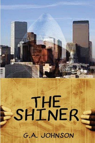 The Shiner: Johnson, G A
