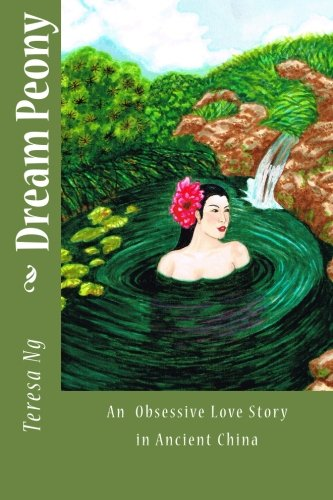 Dream Peony: A Tragic Love Story in: Teresa Ng