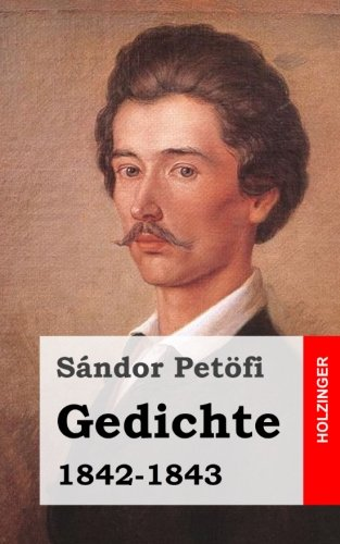 Gedichte 1842-1843 (Paperback): Sandor Petofi