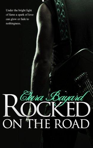Rocked On the Road (Volume 2): Bayard, Clara