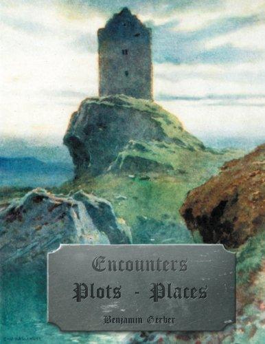9781482674804: Encounters ~ Plots ~ Places