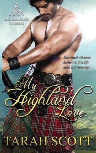 9781482676235: My Highland Love (Highland Lords) (Volume 1)
