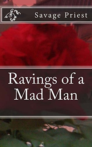 9781482677157: Ravings of a Mad Man